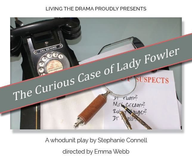 The Curious Case of Lady Fowler